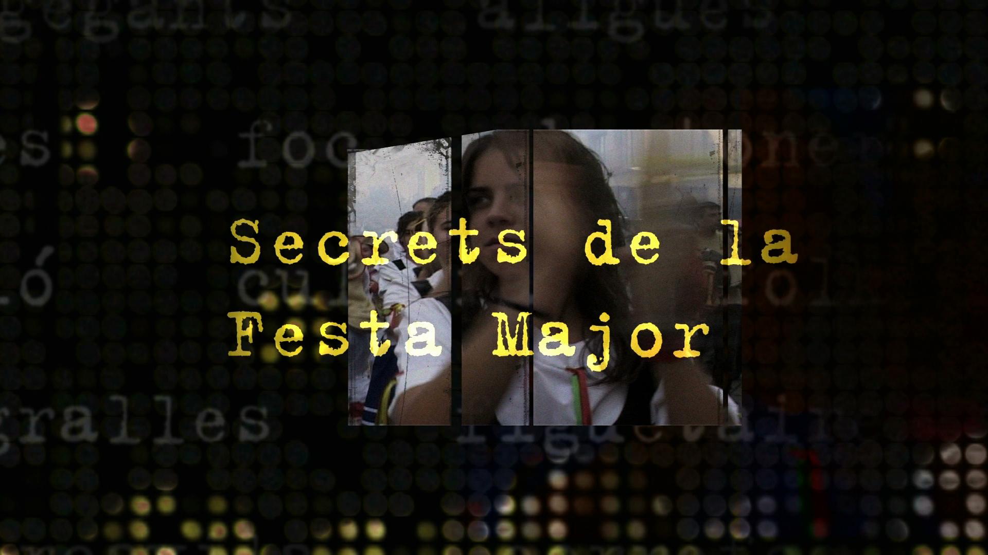Secrets de la Festa Major
