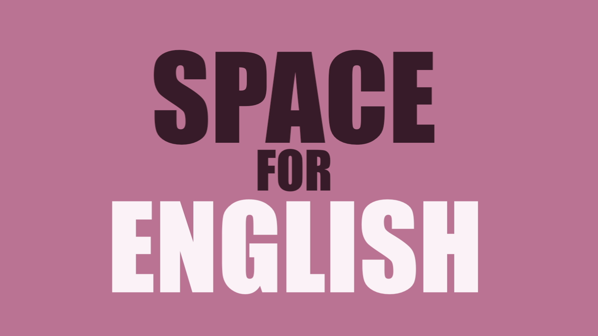 Space for English