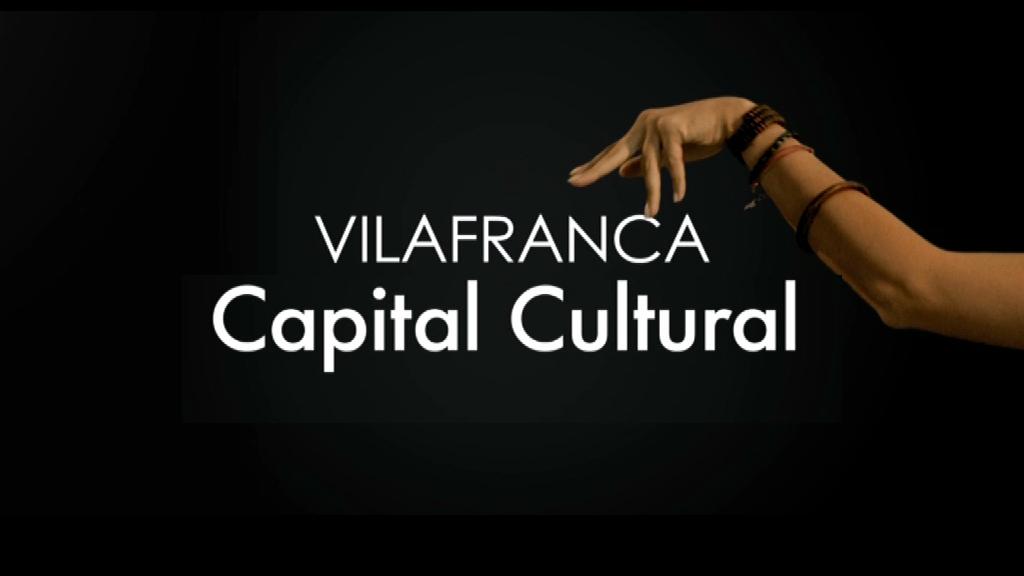 Vilafranca, capital cultural