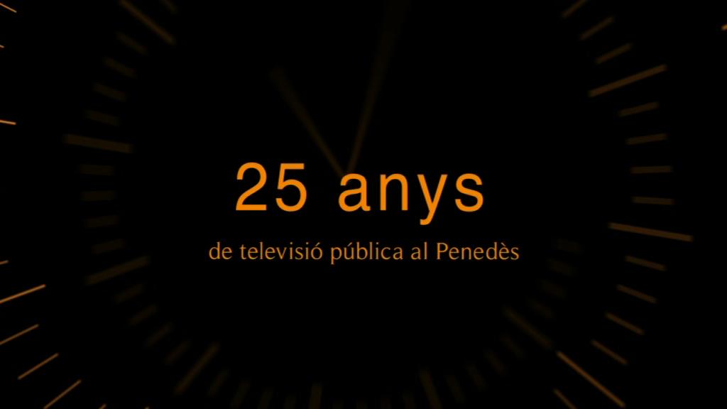 25 anys de televisió pública al Penedès