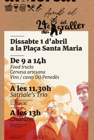 """Dissabte nova sessió de """"Tastets al mercat"""", amb el Dia del Graller"""