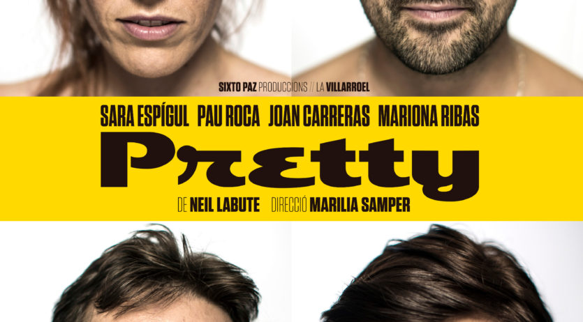 La comèdia Pretty arriba aquest dissabte al Teatre Cal Bolet
