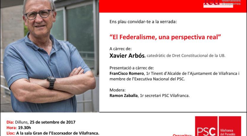 """El PSC organitza a Vilafranca una xerrada sobre """"El Federalisme, una perspectiva real"""""""