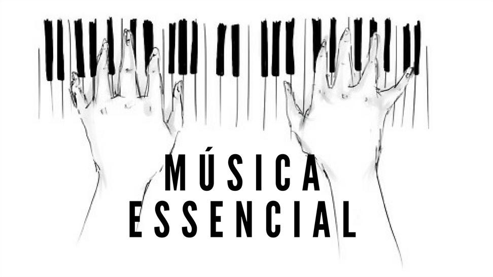 Música essencial