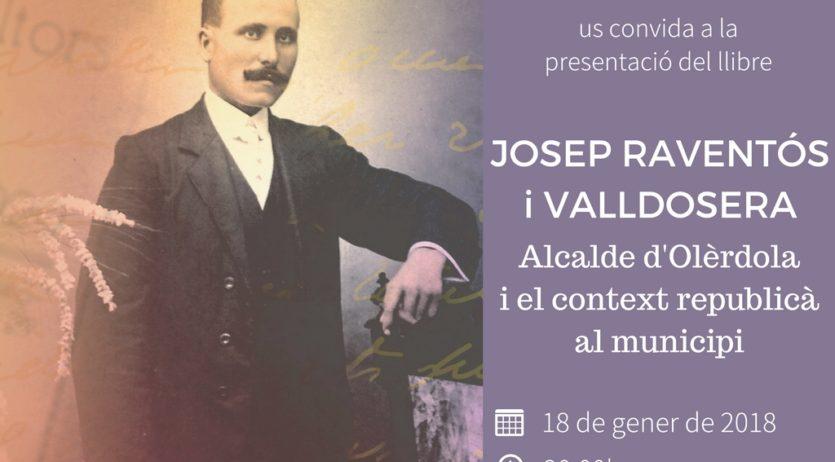 Un llibre sobre el primer alcalde d'Olèrdola escollit per sufragi universal, a la II República