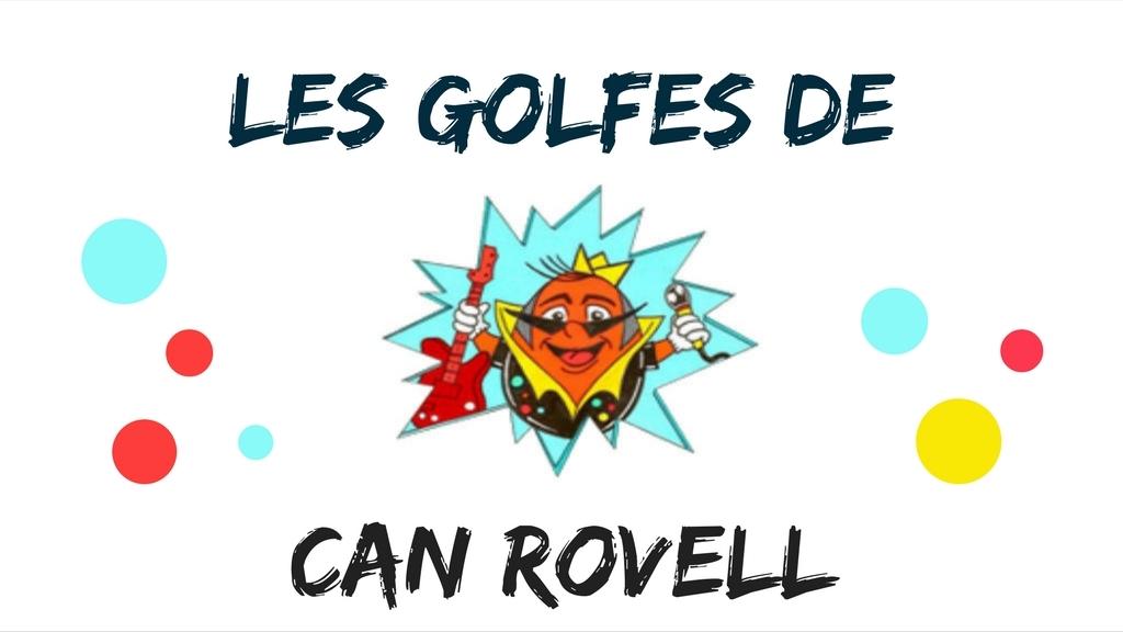 Les golfes de Can Rovell
