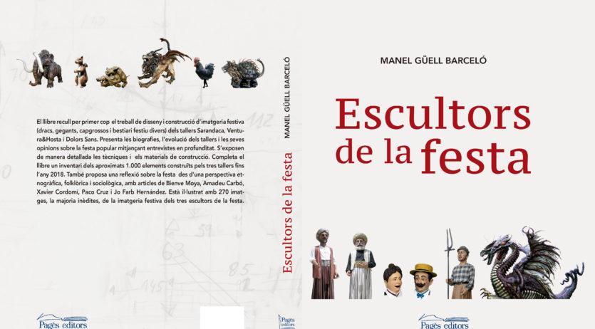 Manel Güell recull en un llibre tres dècades de feina de creadors de bestiari festiu