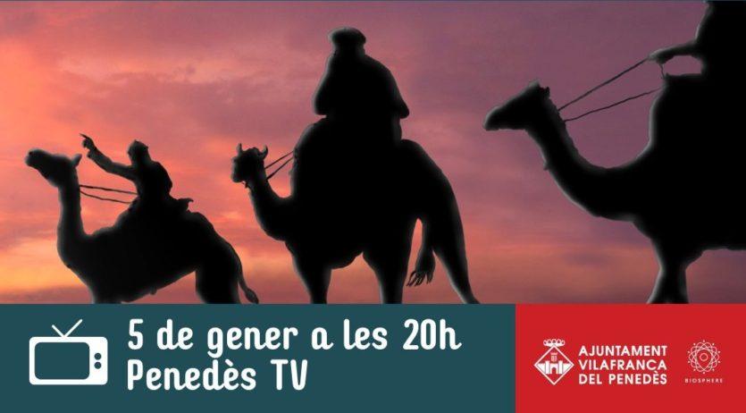 Enguany l'arribada dels Reis d'Orient a Vilafranca es farà per Penedès TV