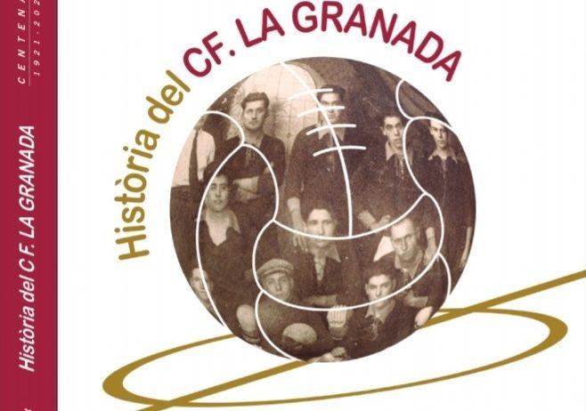 El Club de Futbol La Granada presentarà el llibre del centenari el diumenge 11 d'abril
