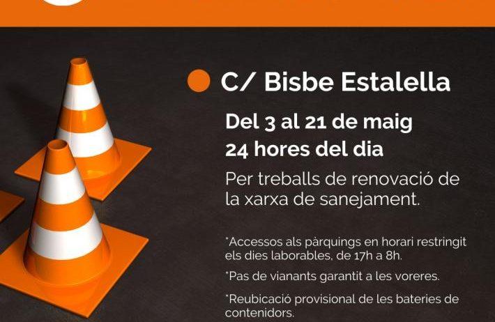 Tall de trànsit al carrer Bisbe Estalella per obres de renovació de la xarxa de sanejament