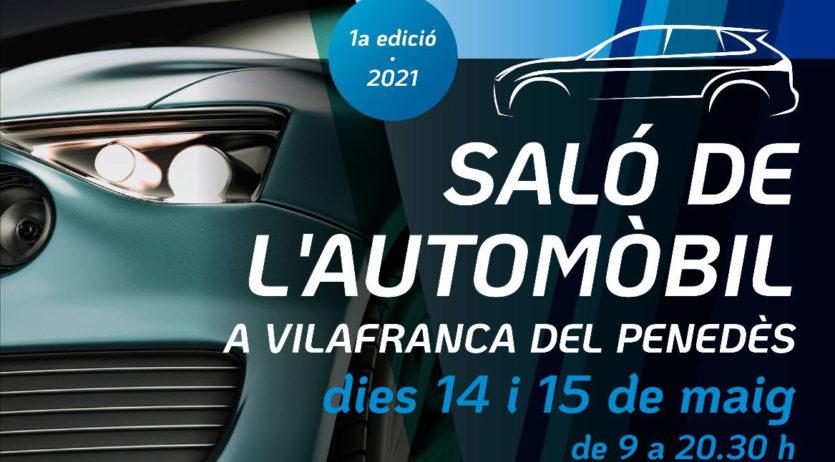 El 1r Saló de l'Automòbil de Vilafranca del Penedès se celebrarà el 14 i 15 de maig