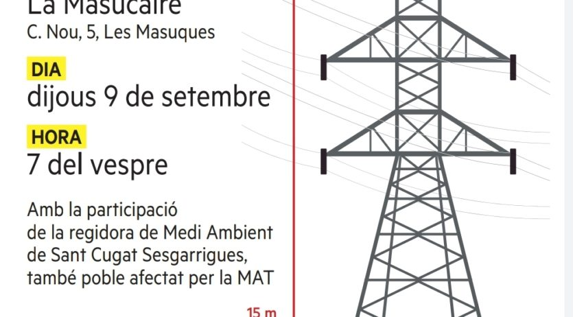 ERC de Castellet i la Gornal organitza un acte per informar de l'afectació de la MAT