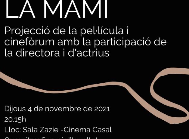 Projecció de 'La Mami'  la propera setmana a Vilafranca a l'entorn del 25N